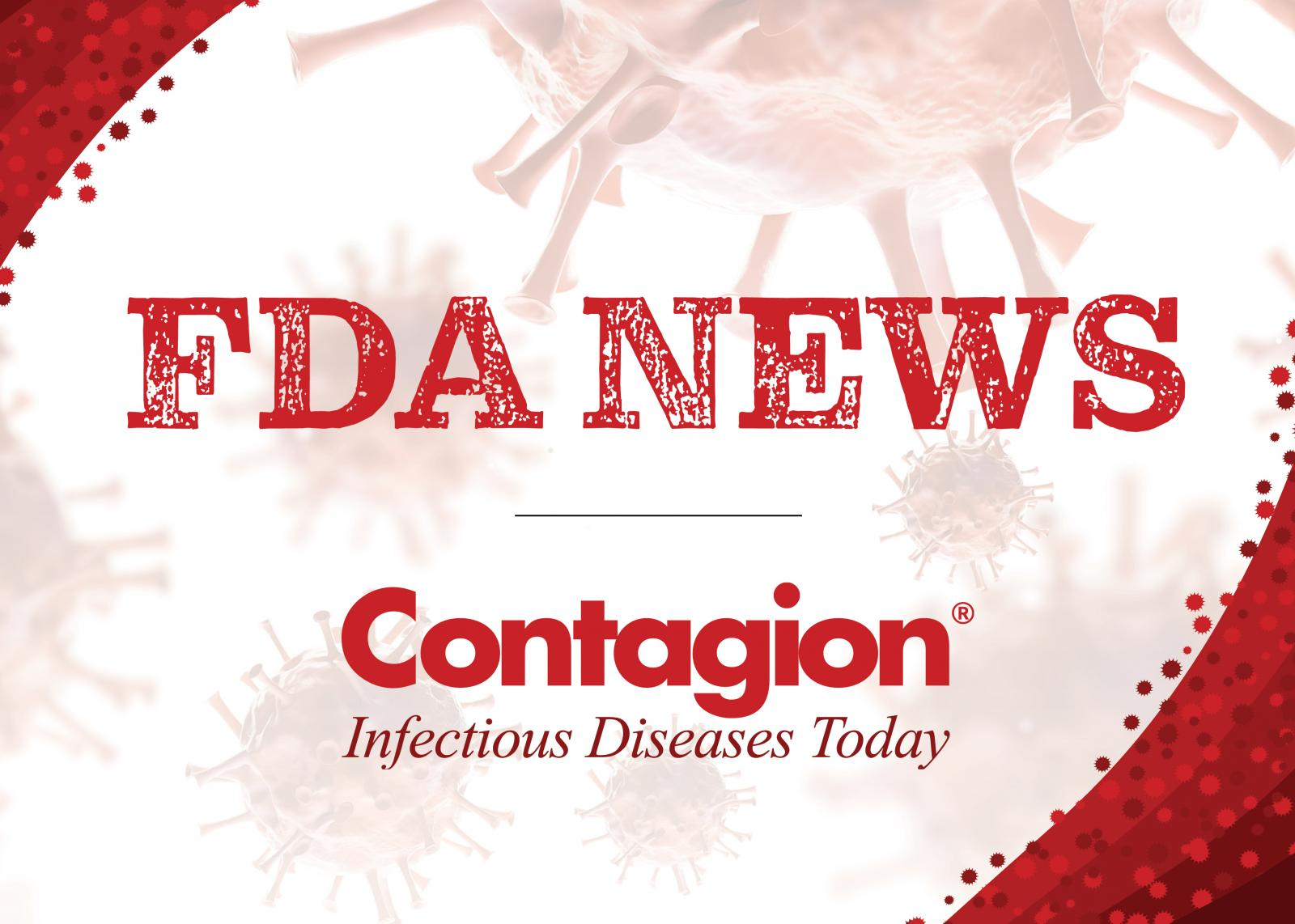 The ID Pipeline: FDA Activity From the Week of August 4, 2019